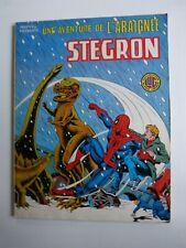 une aventure de l'araignée n° 16 : STEGRON