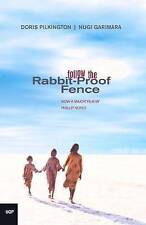 Follow the Rabbit-Proof Fence by Doris Garimara Pilkington (Paperback, 2002)
