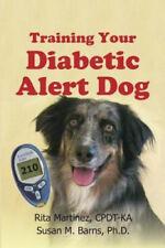 Training Your Diabetic Alert Dog by Rita Martinez Cpdt-K.
