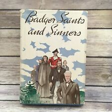 Vintage Book Badger Saints & Sinners Fred Holmes History of Wisconsin 1939