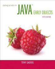 Starting Out with Java: Early Objects (5th Edition) by Gaddis, Tony