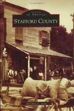 Images of America: Stafford County Virginia by De'Onne C. Scott