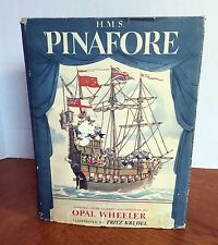 1946 HMS Pinafore Adapted from Gilbert and Sullivan by Opal Wheeler opera