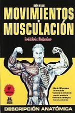 GUIA DE LOS MOVIMIENTOS DE MUSCULACION 6ED.. ENVÍO URGENTE (ESPAÑA)