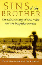 Sins of the Brother : Mark Whittaker & Les Kennedy ( Australian True Crime )