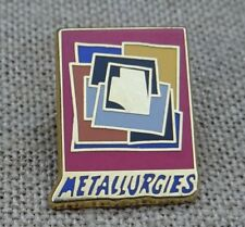 Pin's badge Metallurgies Arthus Bertrand