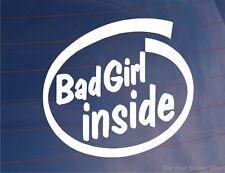 Chica mala dentro Funny Girly car/van/bumper / Ventana Vinilo calcomanía / etiqueta adhesiva