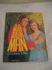 THE SIX MILLION DOLLAR MAN vintage coloring book 1972 #C1520