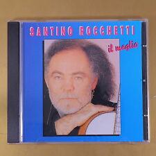 SANTINO ROCCHETTI - IL MEGLIO - 1996 DUCK - OTTIMO CD [AQ-141]