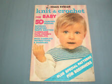 Knit and Crochet for Baby 50 patterns Blankets Sweaters Dresses Woman's cape