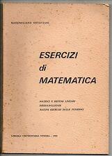 Ottaviani M.; ESERCIZI DI MATEMATICA ; Libreria Universitaria 1980