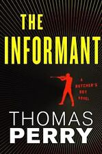 The Informant by Thomas Perry (2011, Hardcover)
