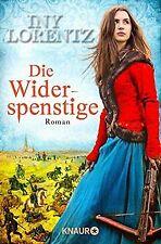 Die Widerspenstige: Roman von Lorentz, Iny | Buch | Zustand gut