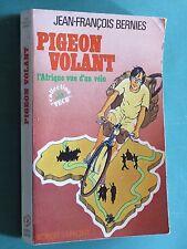 Pigeon volant l'Afrique vue d'un vélo Jean-François BERNIES