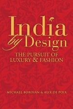 India by Design: The Pursuit of Luxury and Fashion-ExLibrary