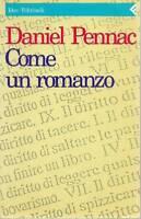 (Daniel Pennac) Come un romanzo 1998 Feltrinelli Idee