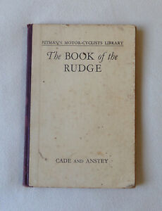 The Book of the Rudge PITMANS MOTOR CYCLISTS LIBRARY, Cade & Anstey 3rd Ed 1936