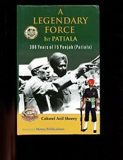 Legendary Force : 1st Patiala - Three Hundred Years of Fifteen Punjab, HB/dj  VG