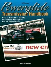 Powerglide Transmission Handbook : How to Rebuild or Modify Chevrolet's Power...