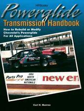 Powerglide Transmission Handbook : How to Rebuild or Modify Chevrolet's Power...