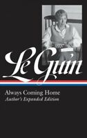 Always Coming Home, Hardcover by Le Guin, Ursula K.; Attebery, Brian (EDT), B...