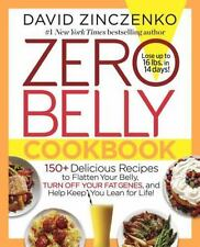 Zero Belly Cookbook: 150+ Delicious