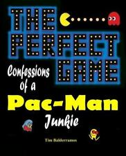 The Perfect Game: Confessions of a Pac-Man Junkie (Paperback or Softback)
