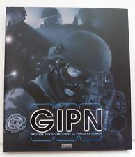 Superbe Livre et DVD GIPN (Groupes Intervention Police Nationale) 143 Pages