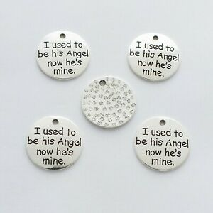 """""""I used to be his Angel now he's mine"""" Memorial Pendants for crafts - Pack of 10"""