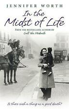In the Midst of Life: Is There Such a Thing as a Good Death?-ExLibrary