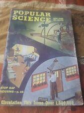 MARCH 1946  Popular Science Magazine- STOP GAP HOUSING!