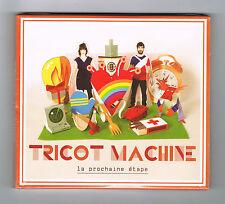 TRICOT MACHINE - LA PROCHAINE ÉTAPE - CD 12 TITRES - 2011 - NEUF NEW NEU