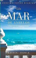 Un Mar de Anhelos : Colección de Pensamientos de Dios para Tu Vida by Kheren...