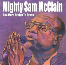 NEW - One More Bridge to Cross by MCCLAIN,MIGHTY SAM