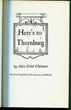 Here's To Thornburg by Alice Crist Christner - #140 of 500 copies - 1966
