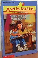 With You and Without You Paperback Ann Matthews Martin