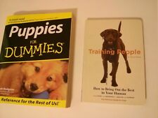 Training People How to Bring Out The Best In Your Human & Puppies For Dummies