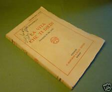 Pirandello La vita che ti diedi Prima Edizione 1924