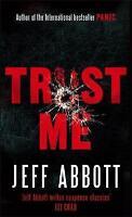 (Good)-Trust Me (Paperback)-Abbott, Jeff-0751543519