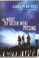 The Night My Sister Went Missing, Carol Plum-Ucci, 0152061916, New Book