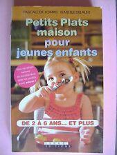 Livre Petits plats maison pour les jeunes enfants de 2 à 6 ans et plus /Y5