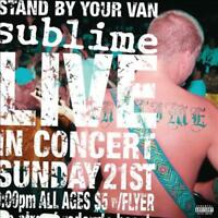 SUBLIME-SUBLIME:STAND BY YOUR VAN NEW VINYL