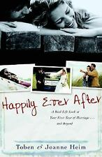 Happily Ever After: A Real-Life Look at Your First Year of Marriage . . . and Be
