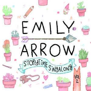 ARROW,EMILY - STORYTIME SINGALONG 2 COMPACT DISC