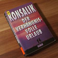 Roman - Konsalik Der Verhängnisvolle Urlaub (W1)
