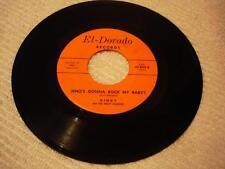 ROCKABILLY GARAGE DINKY & DRAFT DODGERS Whos' Gonna Rock My Baby EL-DORADO 836