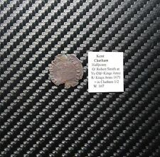 1671 Robert Smith Halfpenny Token Chatham Kent Great Britain 17th Century