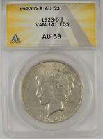1923-D $1 Peace Silver Dollar ANACS AU53 #6109792 VAM-1AJ EDS - RETAINED CUD- R6
