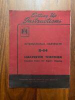 Setting up Instructions International Harvester B-64
