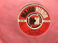 "7"" RARE VINYL - MALCOLM ROBERTS - WE CAN MAKE IT GIRL - MAJOR MINOR 1970"